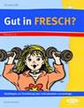 Fit despite dyslexia - Good in FRESCH?