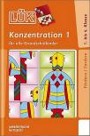 LUK Konzentration 1, 1. bis 4. Klasse