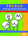 Fit despite dyslexia - FRESCH Freiburger Spelling school?