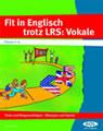 Fit in Englisch trotz LRS: Vokale